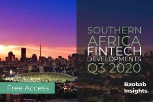 Southern Africa FinTech Developments Q3 2020