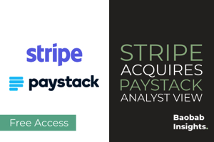 Stripe Acquires Paystack analyst view